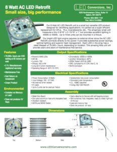 8 Watt AC LED Retrofit